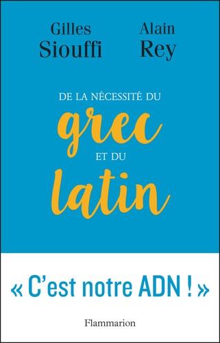 De la nécessité du grec et du latin - Format ePub - 9782081387157 - 10,99 €