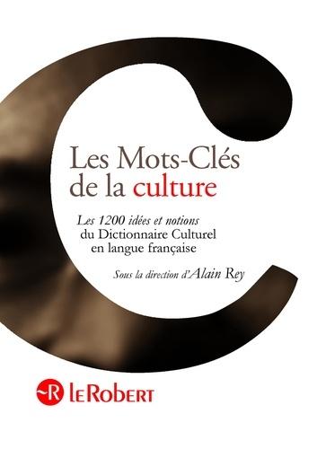 Dictionnaire culturel en langue française - Alain ReyDanièle Morvan - Format ePub - 9782321002284 - 38,99 €