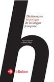 Alain Rey - Dictionnaire historique de la langue française.