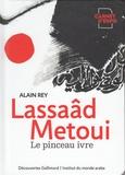 Alain Rey - Lassaâd Metoui - Le pinceau ivre.
