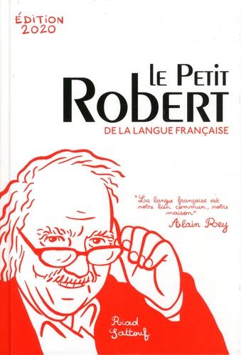 Alain Rey et Josette Rey-Debove - Le Petit Robert de la langue française.