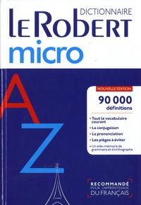 Alain Rey - Le Robert micro - Dictionnaire d'apprentissage du français.