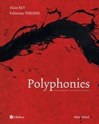Alain Rey et Fabienne Verdier - Polyphonies - Formes sensibles du langage et de la peinture.