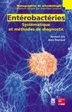 Alain Reynaud et Bernard Joly - Entérobactéries - Systématique et méthodes de diagnostic.