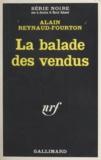 Alain Reynaud-Fourton - La ballade des vendus.