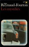 Alain Reynaud-Fourton - Les Mystifiés.