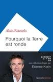 Alain Riazuelo - Pourquoi la Terre est ronde.