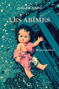 Alain Richard - Les Abîmes.