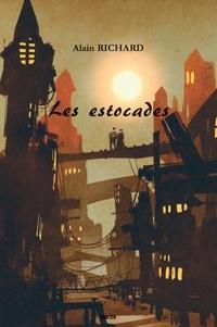 Alain Richard - Les estocades.