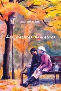Alain Richard - Natures Humaines.