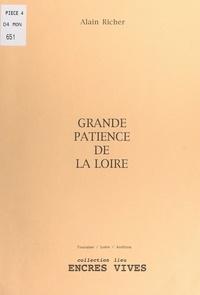 Alain Richer - Grande patience de la Loire.