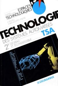Alain Rideau et Pierre Boyé - La technologie des systèmes automatisés - Classe de seconde générale et technologique, programme 1993....