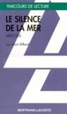 Alain Riffaud - Le silence de la mer, Vercors.