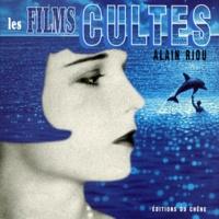 Alain Riou - Les films cultes.