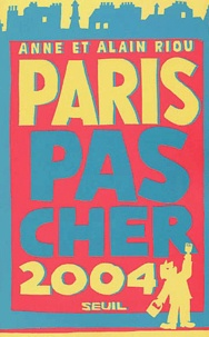 Alain Riou et Anne Riou - Paris pas cher.