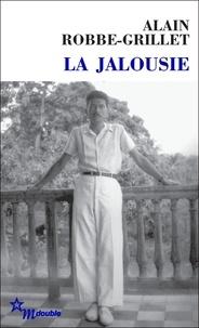 Alain Robbe-Grillet - La jalousie.