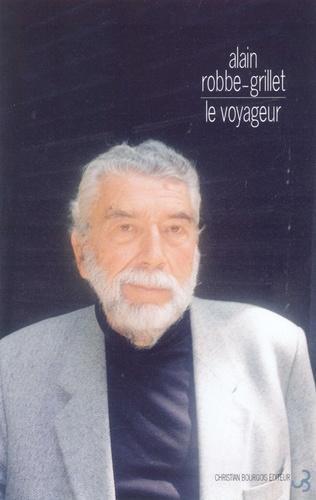 Le voyageur. Textes, causeries et entretiens (1947-2001)