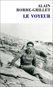Alain Robbe-Grillet - Le voyeur.