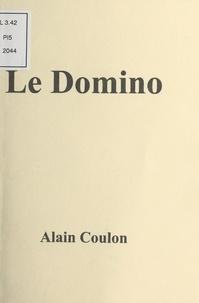 Alain Robert Coulon - Le Domino - Nouvelle.