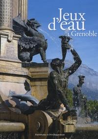 Alain Robert - Jeux d'eau à Grenoble.