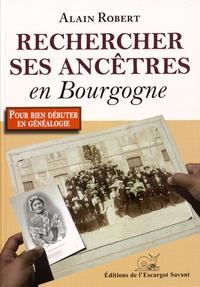 Alain Robert - Rechercher ses ancêtres en Bourgogne.