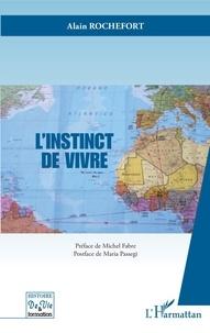 Alain Rochefort - L'instinct de vivre.