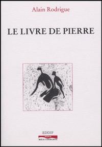 Alain Rodrigue - Le livre de Pierre.
