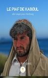 Alain Rodriguez - Le piaf de Kaboul - Aller simple pour Cherbourg.