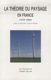 Alain Roger - La théorie du paysage en France - (1974-1994).