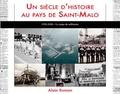 Alain Roman - Un siècle d'histoire au pays de St-Malo - Tome 4, millénaire.