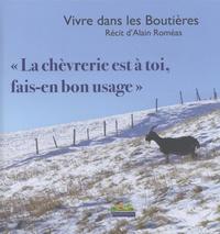 Vivre dans les Boutières - La chèvrerie est à toi, fais-en bon usage.pdf