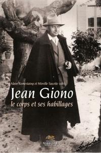 Alain Romestaing - Jean Giono, Le corps & ses habillages - Actes du colloque international organisé à l'Université Sorbonne Nouvelle, Paris 3.