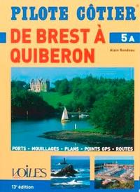 Alain Rondeau - De Brest à Quiberon.