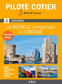 Alain Rondeau - La Rochelle, La Corogne.