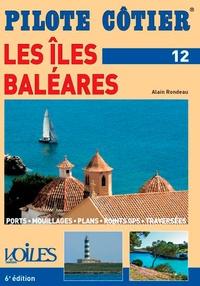 Alain Rondeau - Les îles Baléares.