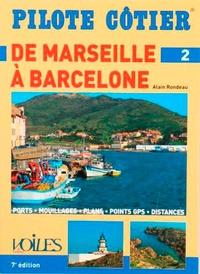 Alain Rondeau - Marseille Barcelone.