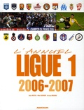 Alain Rosta et Mike Rowery - L'annuel Ligue 1 - 2006-2007.