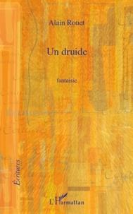 Alain Rouet - Druide  fantaisie.