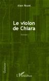 Alain Rouet - Le violon de Chiara.