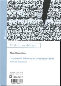 Alain Roussillon - La pensée islamique contemporaine - Acteurs et enjeux.