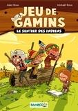 Alain Roux et Mickaël Roux - Jeu de gamins Tome 2 : Les sentiers des Indiens.