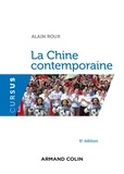 Alain Roux - La Chine contemporaine.