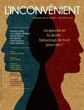 Alain Roy et Serge Bouchard - L'Inconvénient. No. 65, Été 2016 - La gauche et la droite.