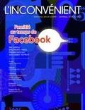 Alain Roy et Serge Bouchard - L'Inconvénient. No. 64, Printemps 2016 - L'amitié au temps de Facebook.