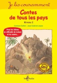Alain Royer et Corinne Gallet - Contes de tous les pays - Niveau 2.