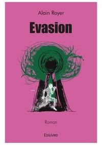 Alain Royer - Evasion.
