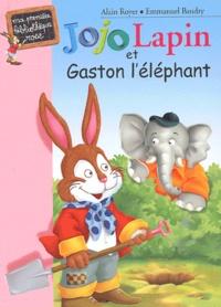Alain Royer et Emmanuel Baudry - Jojo Lapin et Gaston l'éléphant.