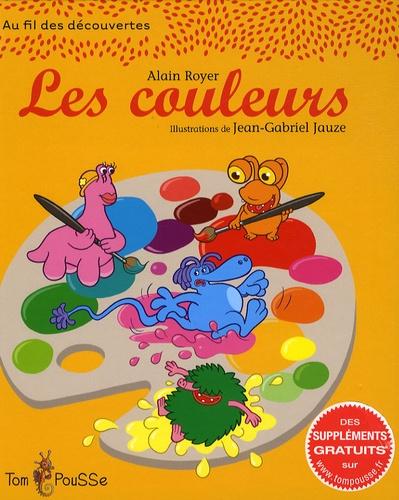 Alain Royer et Jean-Gabriel Jauze - Les couleurs.