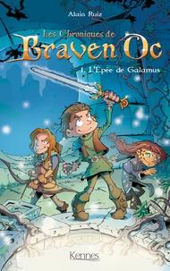 Alain Ruiz - Braven Oc T01 - L'Épée de Galamus.