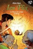 Alain Ruiz - Ian Flix Tome 2 : Le trésor de la baie d'Along.